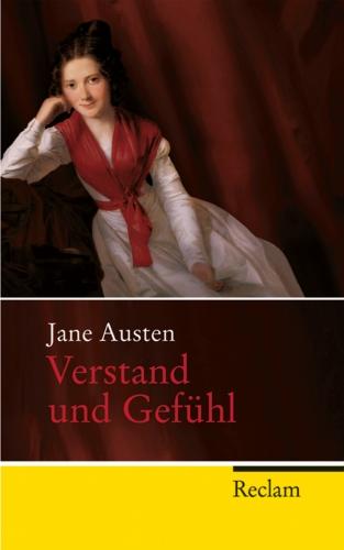 Jane Austen: Verstand und Gefühl