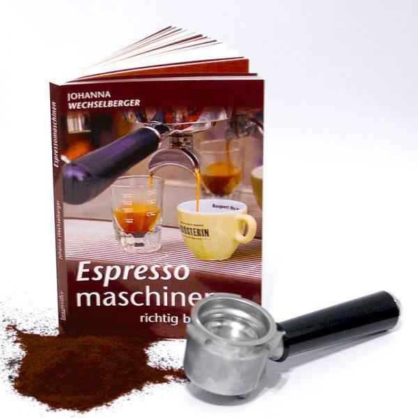 Johanna Weichselberger Espressomaschinen richtig bedienen