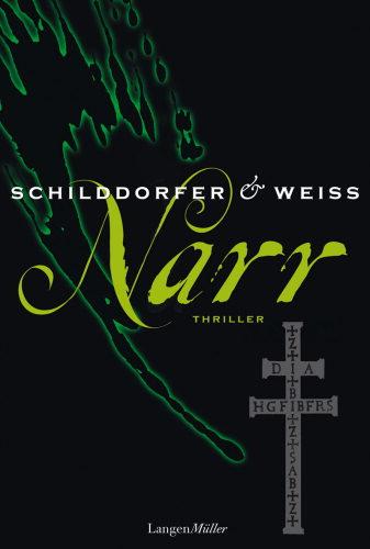 Gerd Schilddorfer, David G. L. Weiss: Narr
